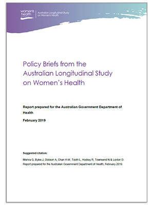 Front cover - 2019 Major Report - Policy Briefs from the Australian Longitudinal Study on Women's Health