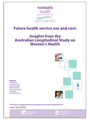 Front cover - 2016 Major Report - Future health service use and cost: insights from the Australian Longitudinal Study on Women's Health
